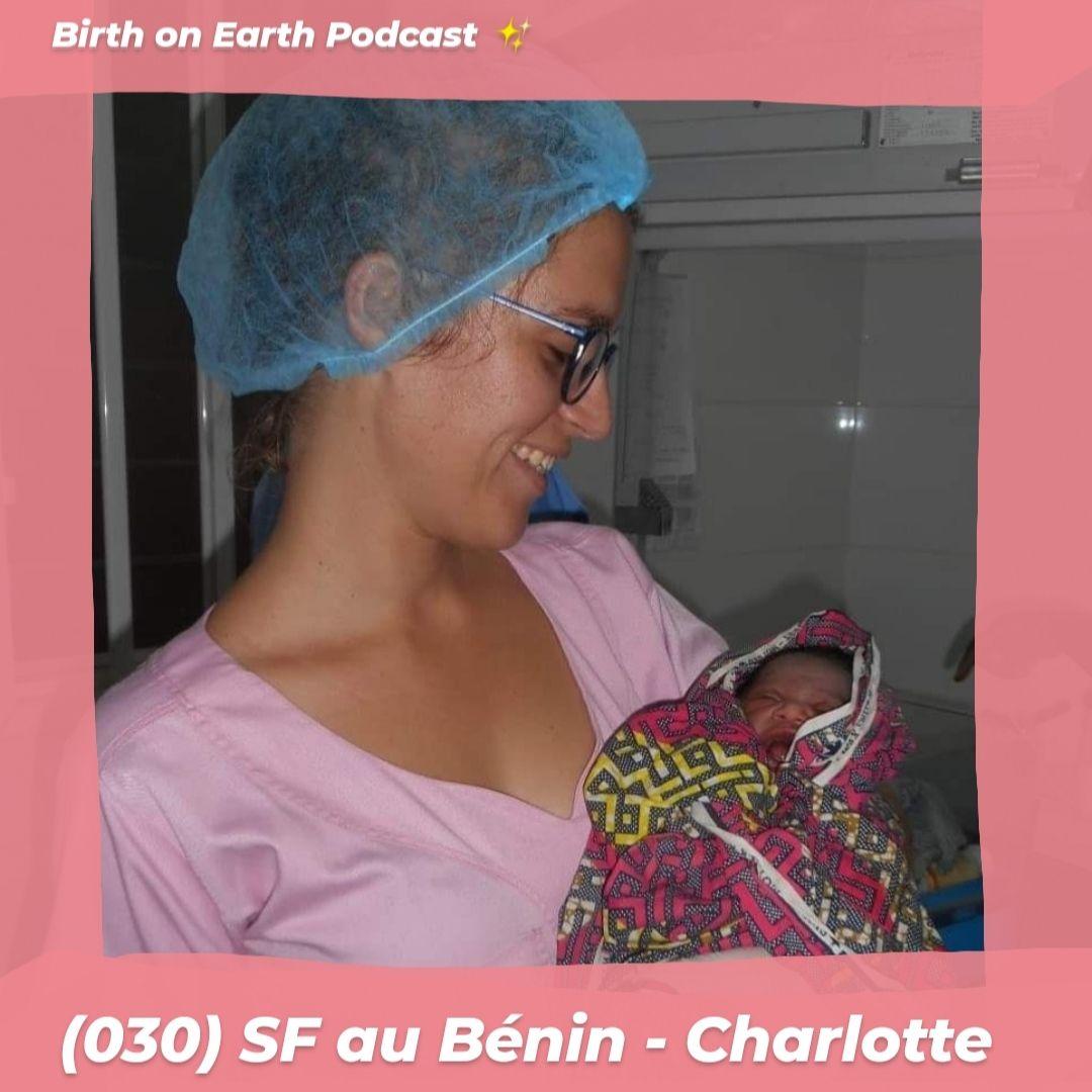 (030) SF au Bénin – Charlotte