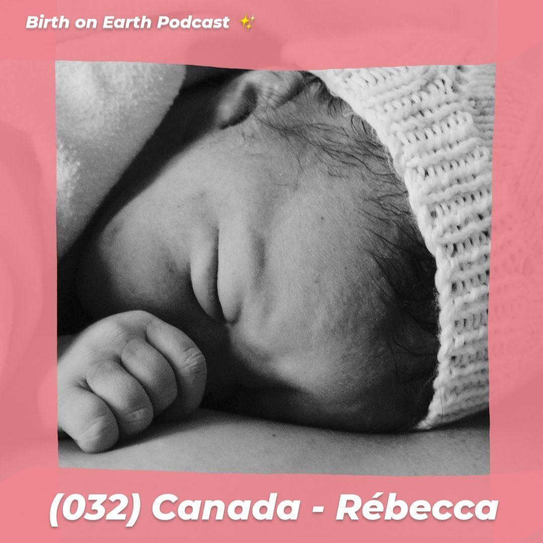(032) Québec (Canada) – Rébecca