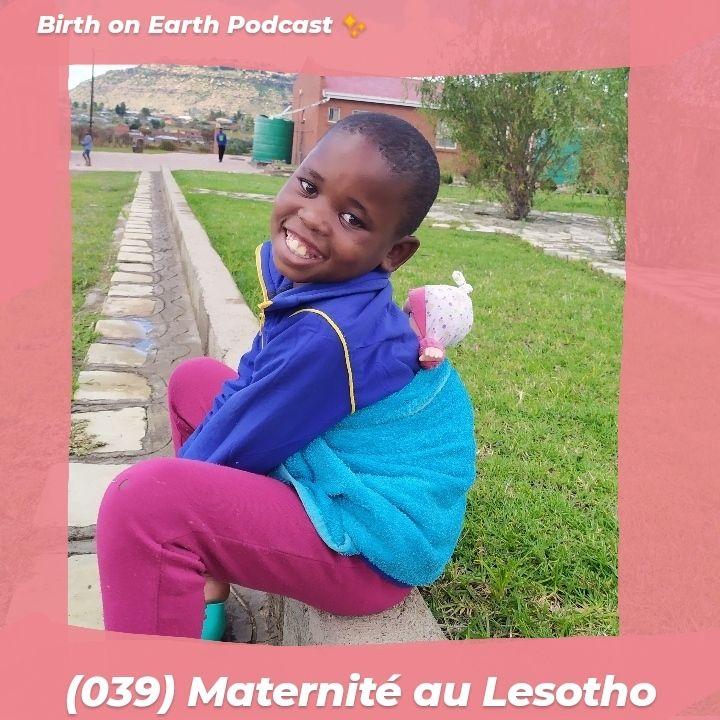 (039) Maternité au Lesotho